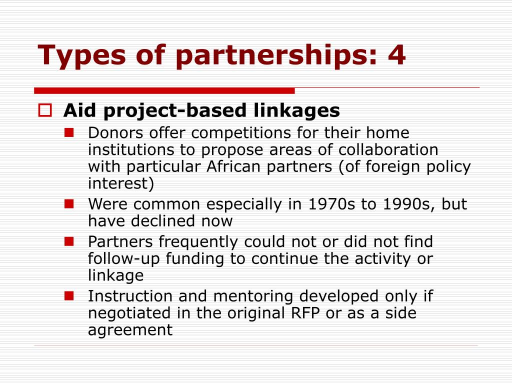 Types of partnerships: 4