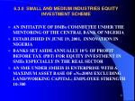 6 3 0 small and medium industries equity investment scheme