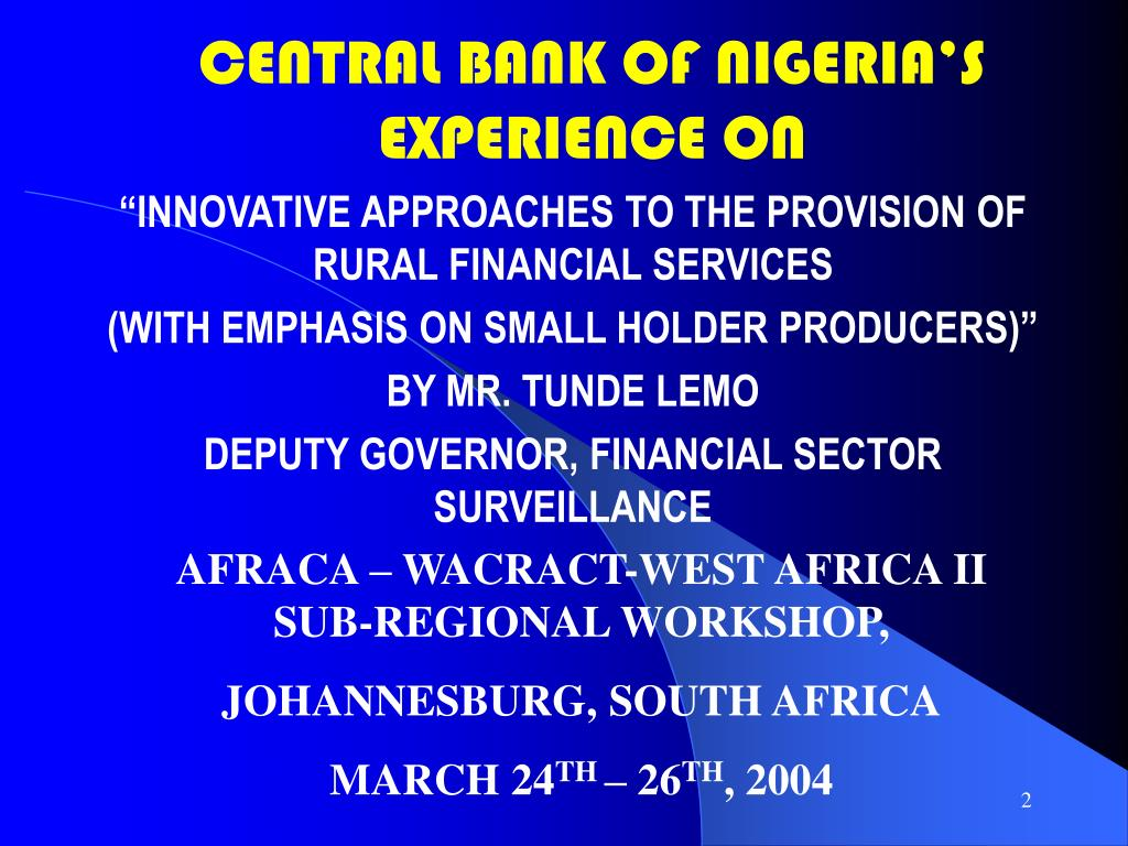 CENTRAL BANK OF NIGERIA'S EXPERIENCE ON