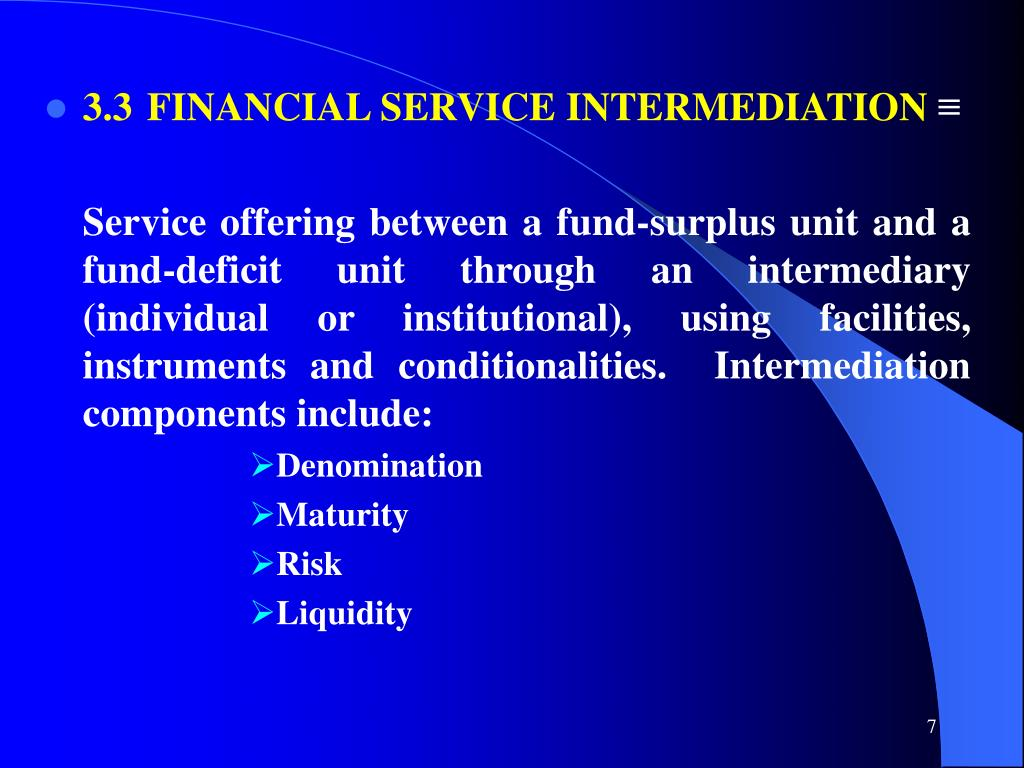3.3FINANCIAL SERVICE INTERMEDIATION
