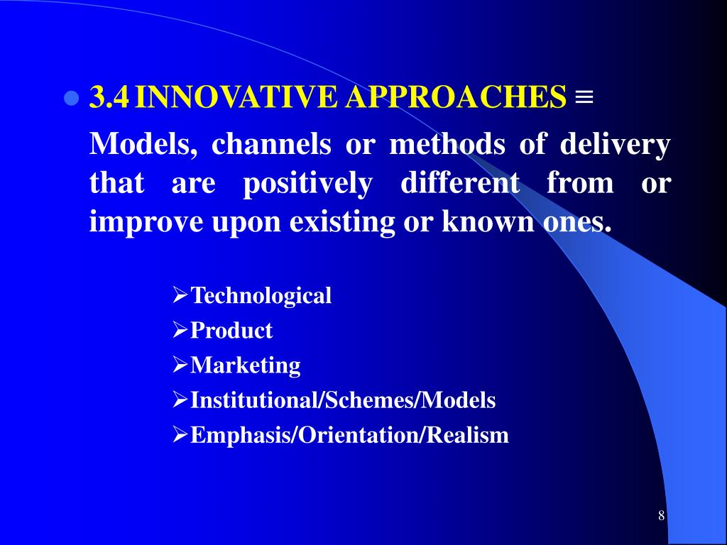 3.4INNOVATIVE APPROACHES