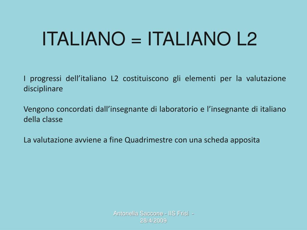 ITALIANO = ITALIANO L2