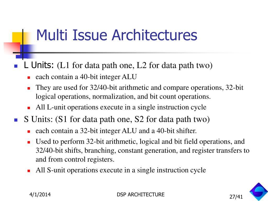 Multi Issue Architectures