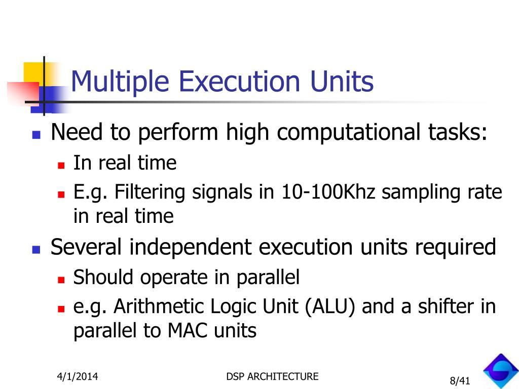 Multiple Execution Units