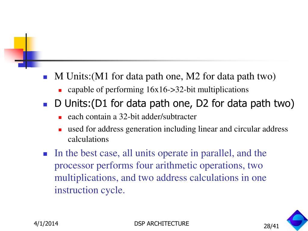 M Units: