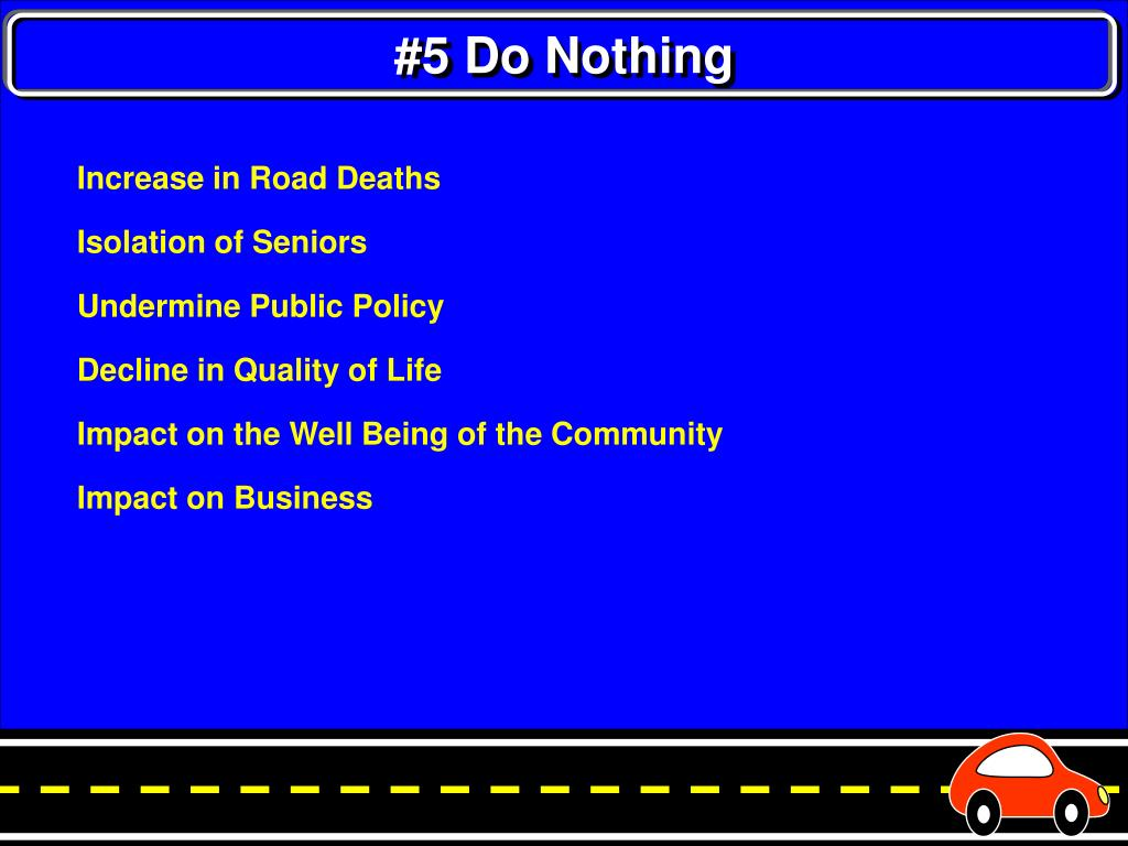 #5 Do Nothing