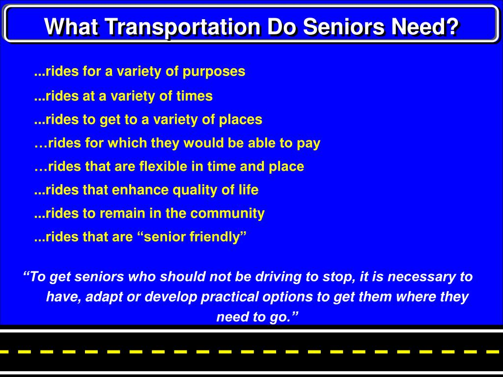 What Transportation Do Seniors Need?