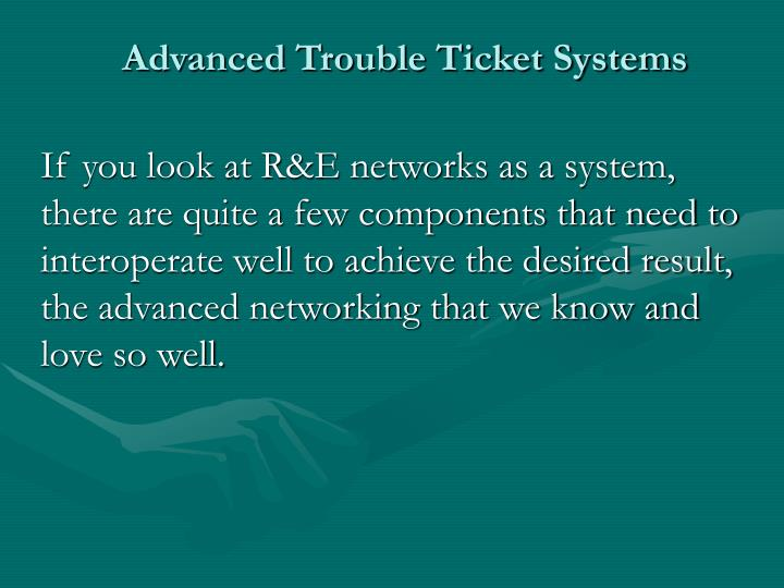 Advanced trouble ticket systems2 l.jpg