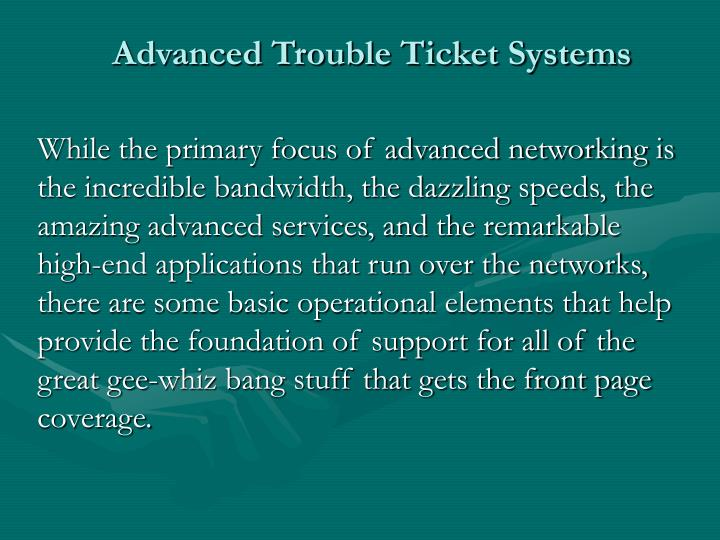 Advanced trouble ticket systems3 l.jpg