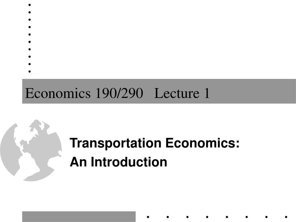 Economics 190/290   Lecture 1