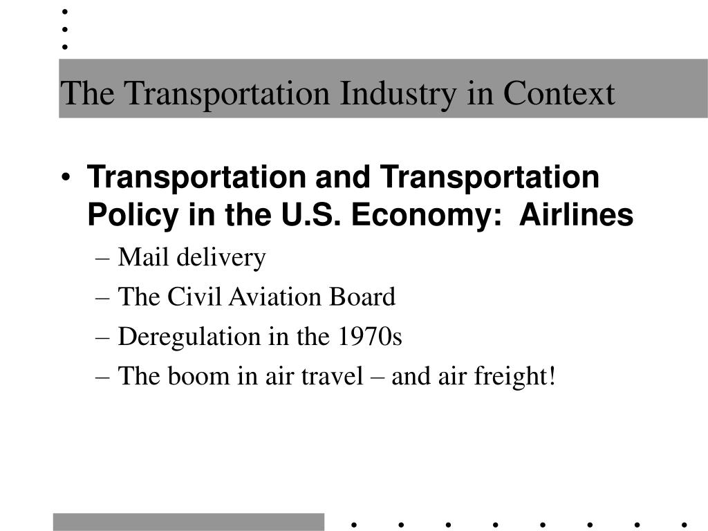 The Transportation Industry in Context