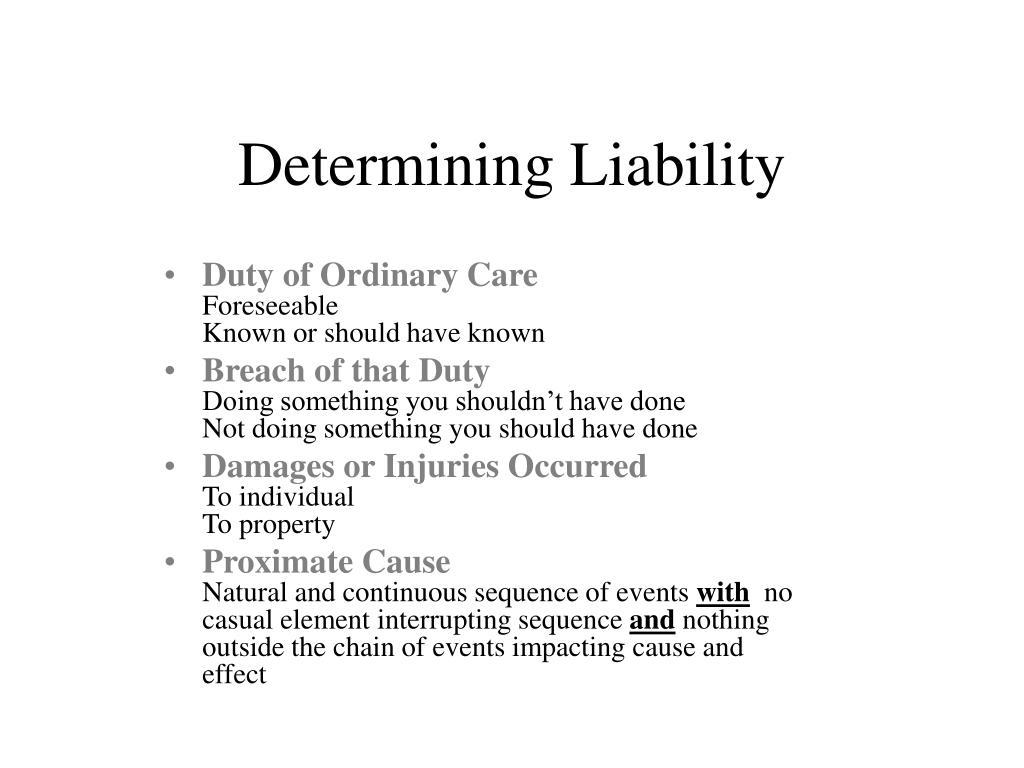 Determining Liability