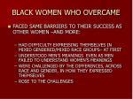 black women who overcame
