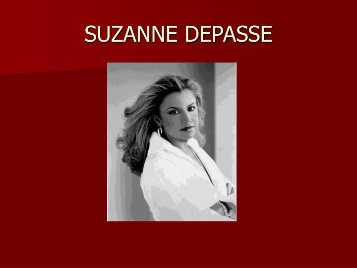 SUZANNE DEPASSE