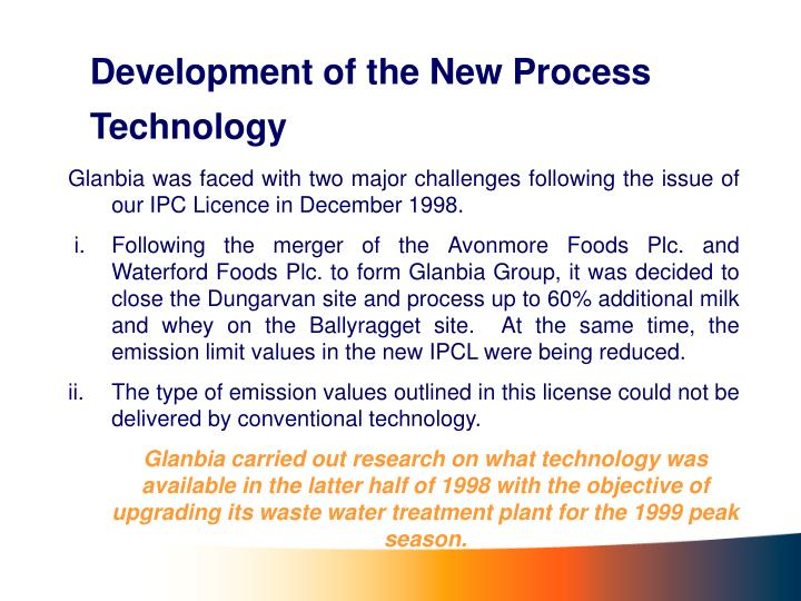 Development of the New Process Technology