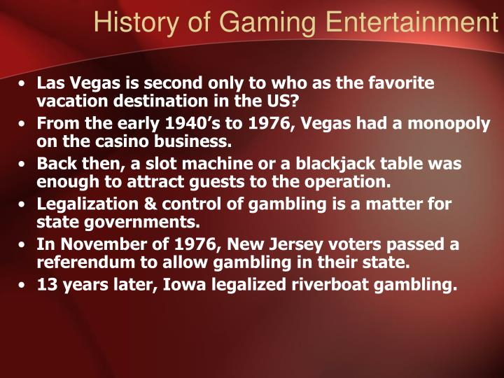 History of Gaming Entertainment