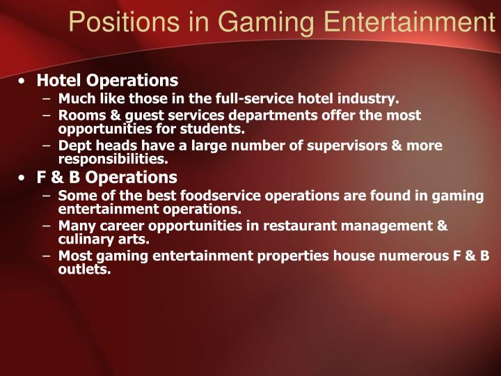 Positions in Gaming Entertainment