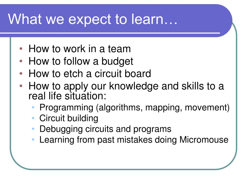 What we expect to learn…
