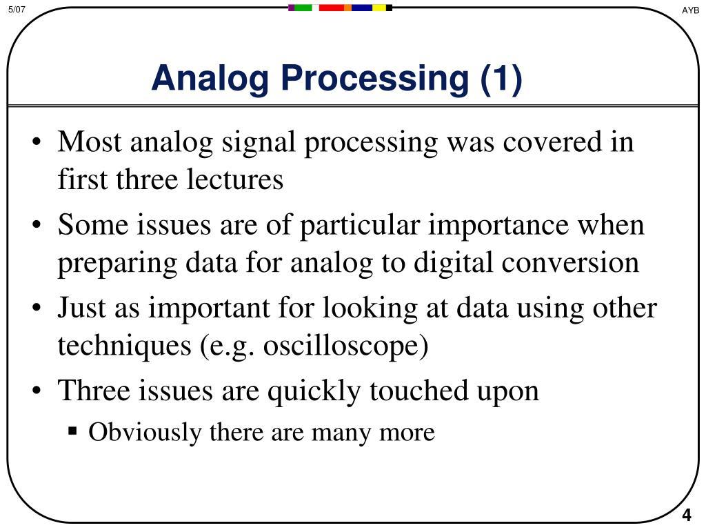 Analog Processing (1)