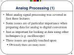 analog processing 1