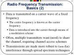 radio frequency transmission basics 2