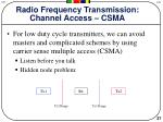 radio frequency transmission channel access csma