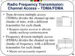 radio frequency transmission channel access tdma fdma