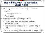 radio frequency transmission usage notes