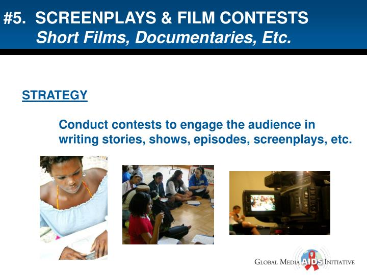 #5.  SCREENPLAYS & FILM CONTESTS