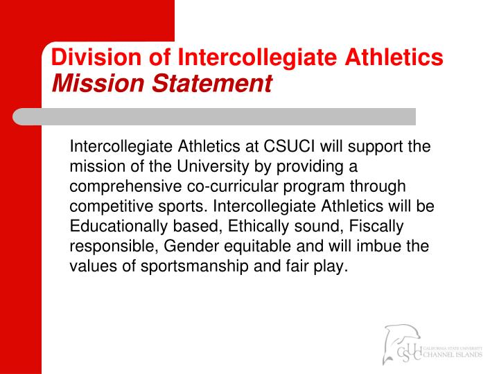 Division of intercollegiate athletics mission statement