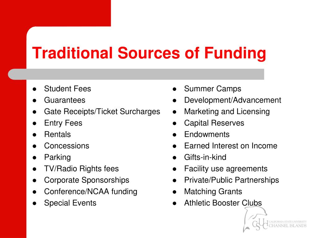 Traditional Sources of Funding