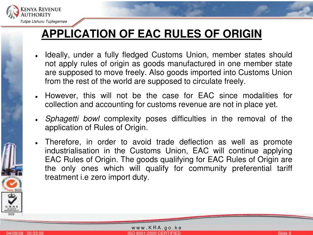 APPLICATION OF EAC RULES OF ORIGIN