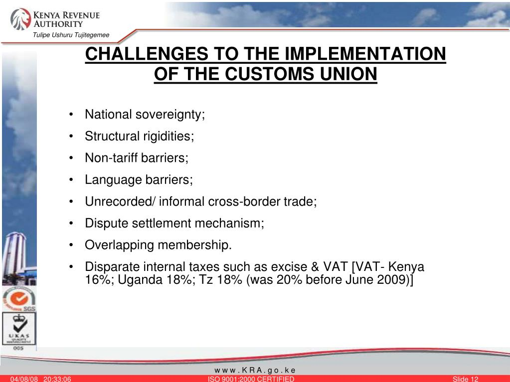 CHALLENGES TO THE IMPLEMENTATION OF THE CUSTOMS UNION