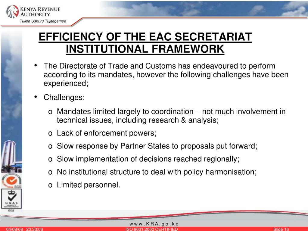 EFFICIENCY OF THE EAC SECRETARIAT INSTITUTIONAL FRAMEWORK