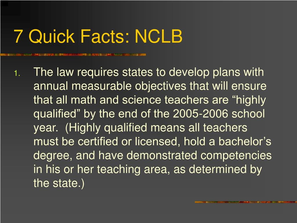 7 Quick Facts: NCLB