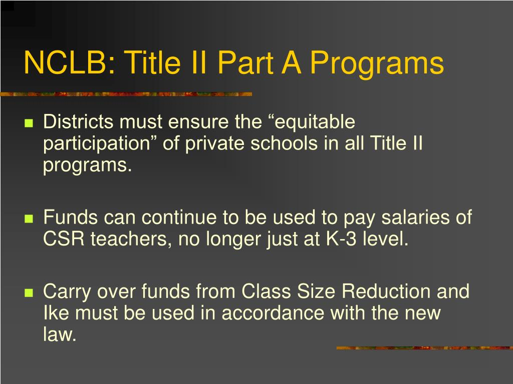 NCLB: Title II Part A Programs