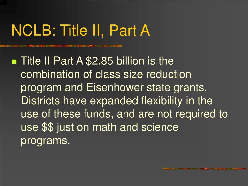 NCLB: Title II, Part A