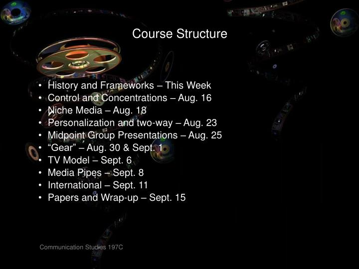 Course structure