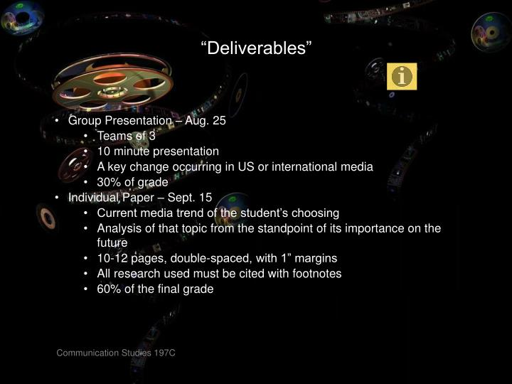 """Deliverables"""
