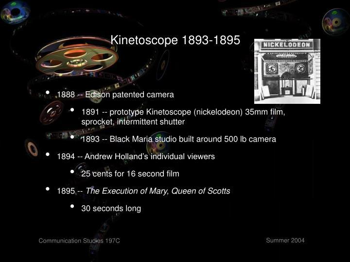 Kinetoscope 1893-1895
