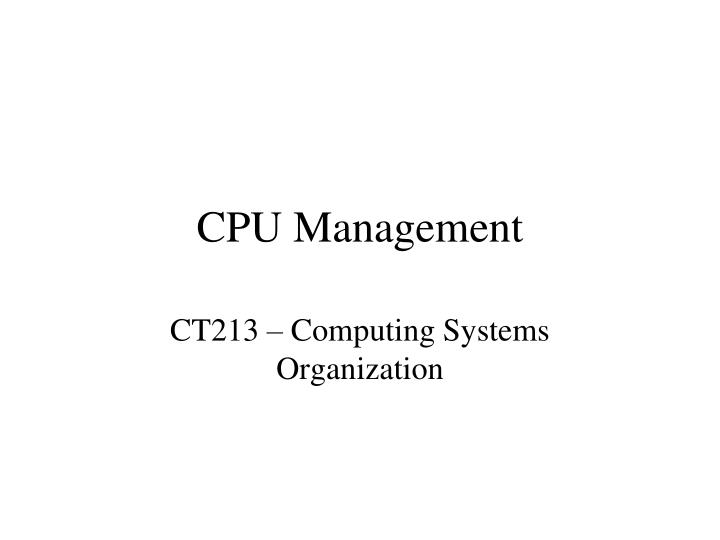 Cpu management l.jpg