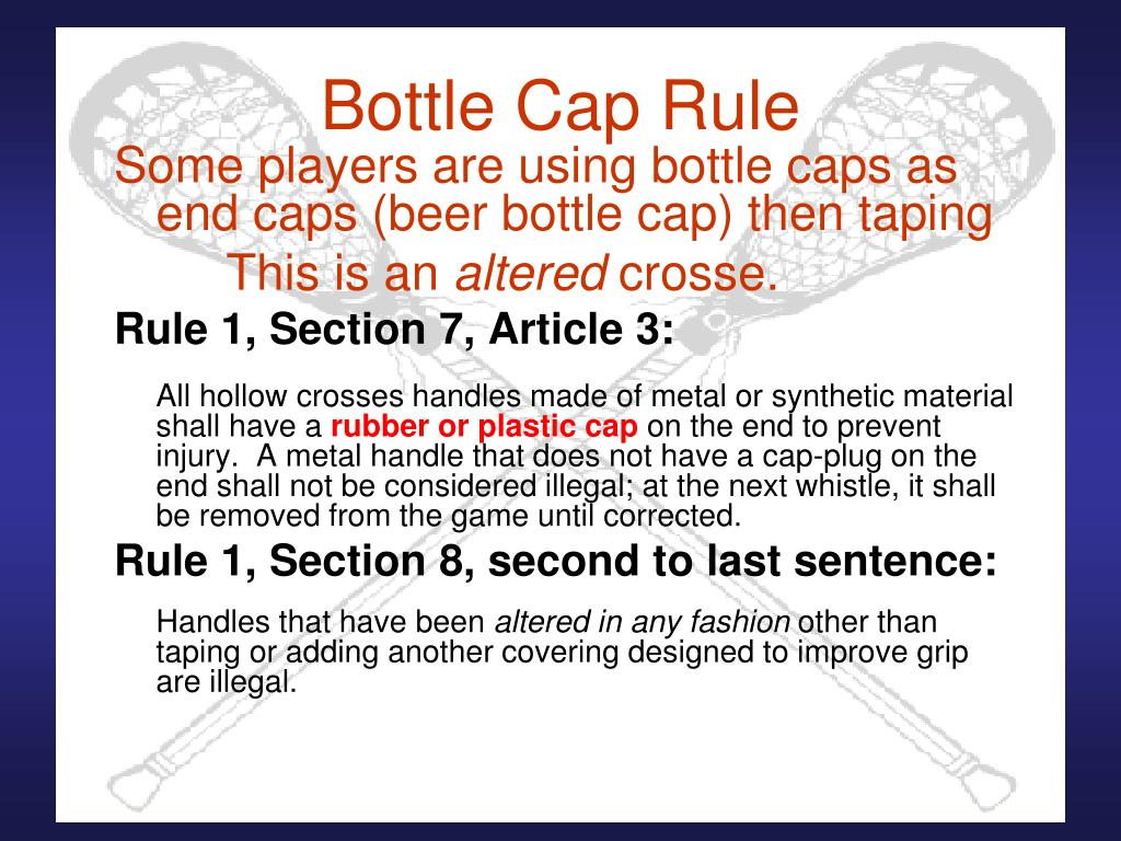 Bottle Cap Rule