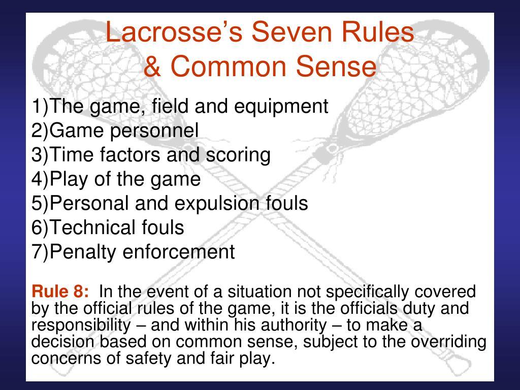 Lacrosse's Seven Rules