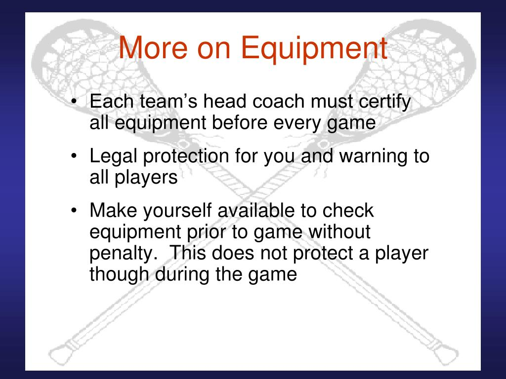 More on Equipment