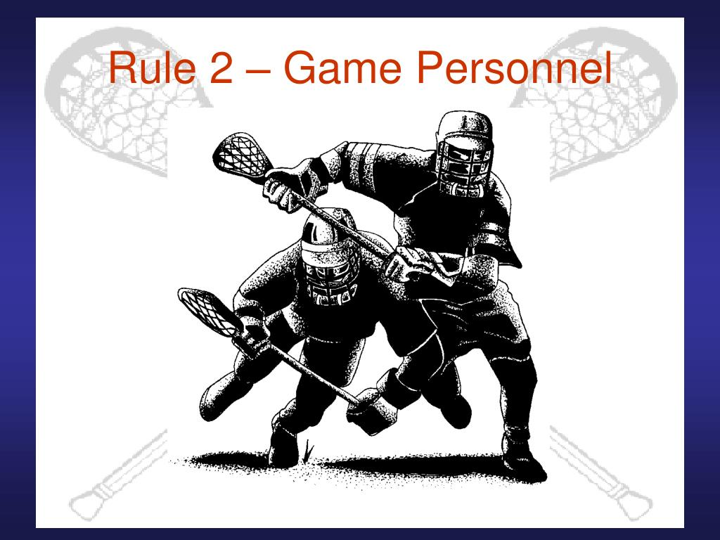 Rule 2 – Game Personnel