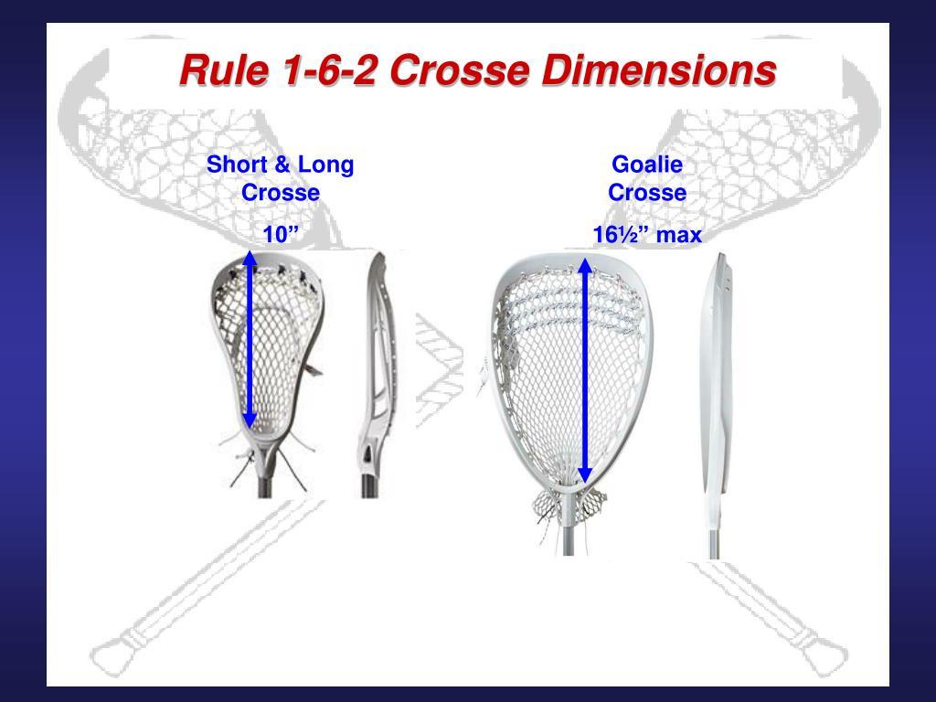 Rule 1-6-2 Crosse Dimensions