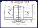 the lacrosse field