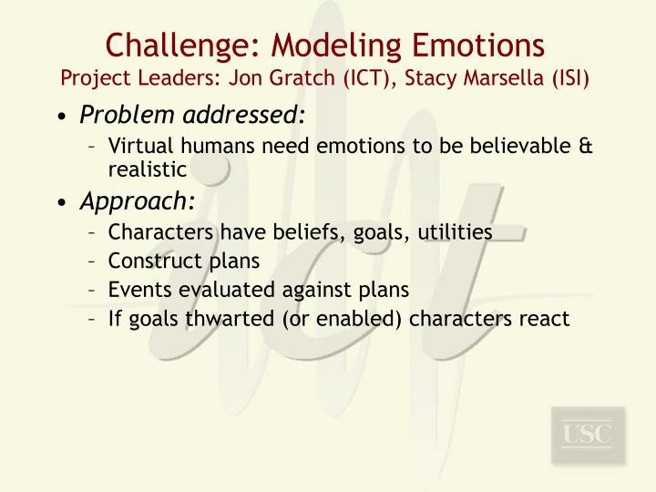 Challenge: Modeling Emotions