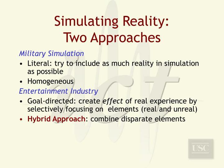 Simulating Reality: