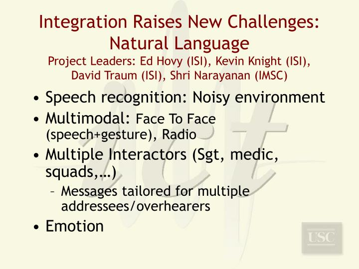 Integration Raises New Challenges: